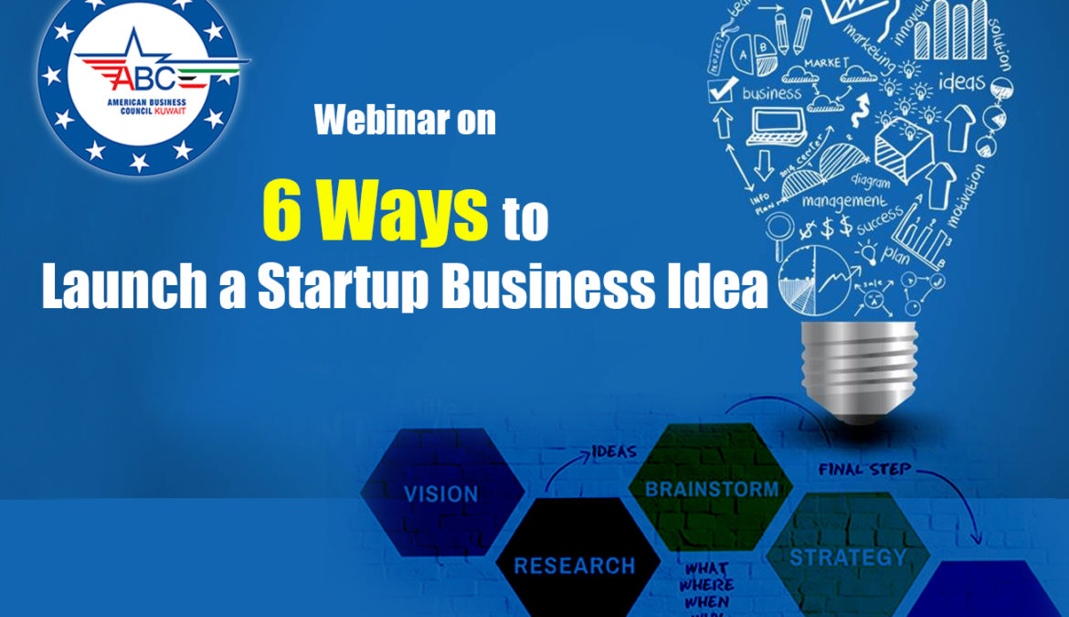 6 Ways to Launch a Startup Business Idea